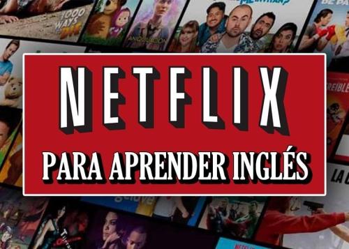 60 mejores series para aprender inglés en Netflix