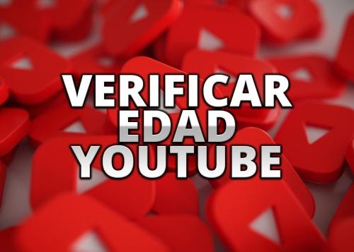 Cómo verificar tu edad en YouTube