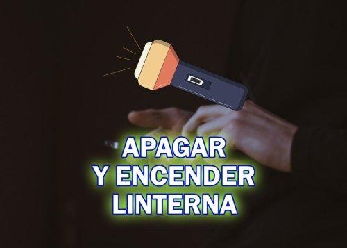 Cómo apagar o encender la linterna del móvil