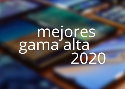 7 mejores móviles de gama alta en 2020