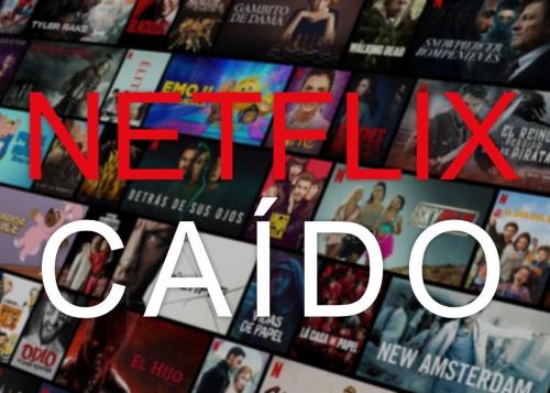 ¿No te funciona Netflix? No estás solo, se ha caído mundialmente