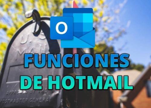 6 funciones de Hotmail que debes conocer en 2021