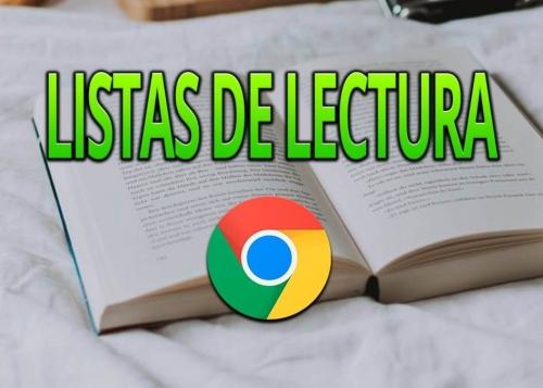 Lista de lectura en Chrome: qué es y cómo funciona