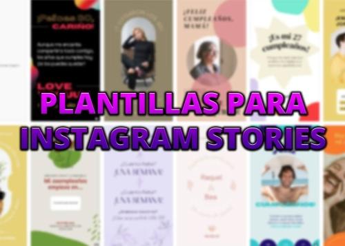 Plantillas para Instagram Stories: cómo usarlas y descargar gratis