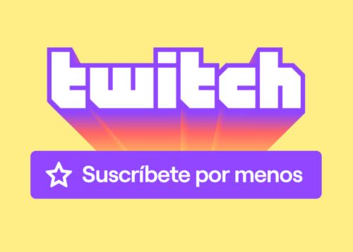 Twitch baja el precio de las suscripciones: este es el nuevo precio