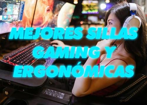 8 mejores sillas ergonómicas y gaming
