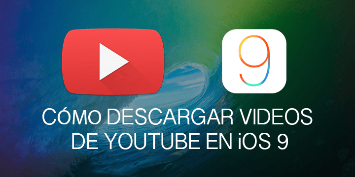 descargar-videos-youtube-ios-020116