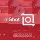 InShot, edita vídeos y fotos como un profesional