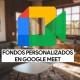 Cómo cambiar el fondo en Google Meet por uno personalizado