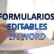 Cómo crear formularios editables desde Word