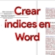 Cómo hacer un índice en Word