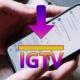 Cómo descargar los vídeos de IGTV de Instagram