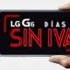 Oferta: compra el LG G6 y ahórrate el IVA hasta el 22 de mayo