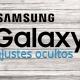 5 ajustes ocultos en los móviles de Samsung